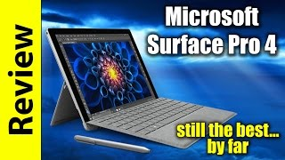 Microsoft Surface Pro 4 Review | still the best...by far
