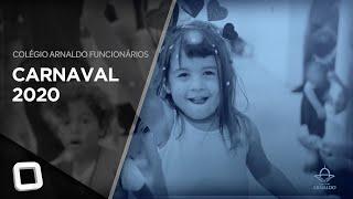 Carnaval Funcionários 2020 - Colégio Arnaldo Funcionários