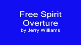 Free Spirit Overture by Jerry Williams