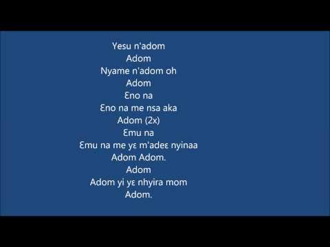 Adom bi wo Yesu mu lyrics (Grace inside Jesus)