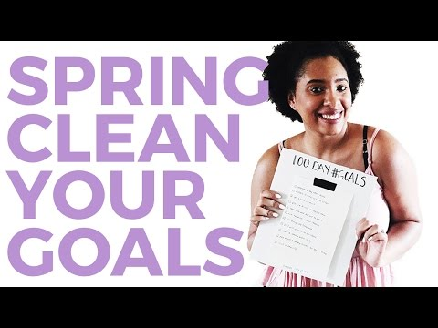 Spring Clean Your Life // Refresh Your Goals