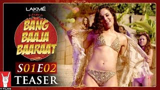 Bang Baaja Baaraat Teaser - Season 01 | Episode 02