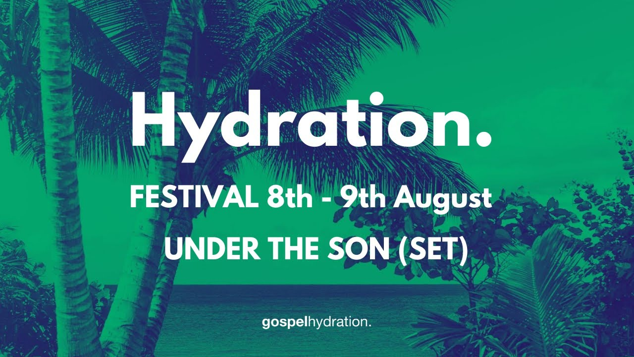 Under The Son (Set) - Hydration Festival ft Sal ly, Erica Mason, Dario D, Jekasol and others