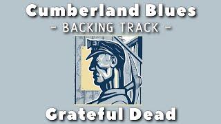 Cumberland Blues - Backing Track - Grateful Dead