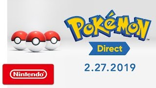 Pokmon Direct 2.27.2019