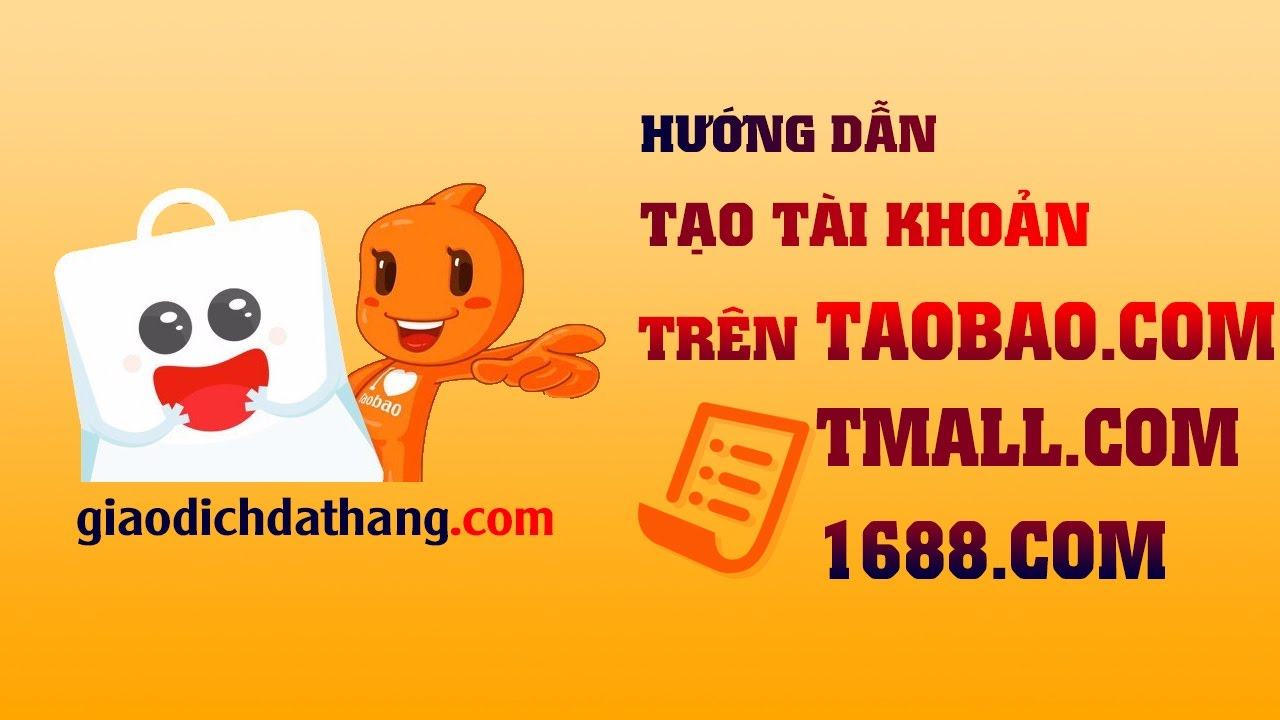 Hướng dẫn đăng ký tài khoản trên Taobao mới nhất 2017 | Tạo tài khoản Taobao