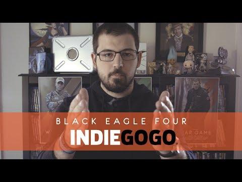 Black Eagle: Four - IndieGoGo Overview