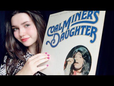 Coal Miners Daughter Soundtrack ~ ASMR