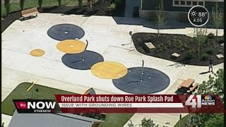 Overland Park closes Roe Park's new splash pad