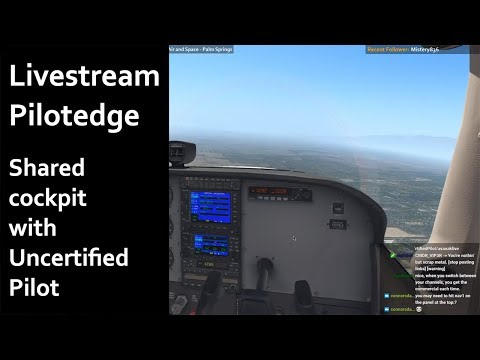 X-Plane 11 | Pilotedge | Livestream | Shared Cockpit with UncertifiedPilot | Mohave - Palm Springs