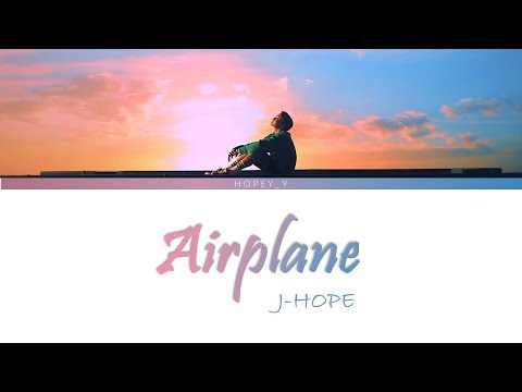 J-Hope - Airplane [Han|Rom|Eng Lyrics]