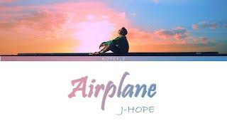 Download J-Hope - Airplane [Han|Rom|Eng Lyrics]