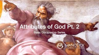 The Attributes of God Part 2