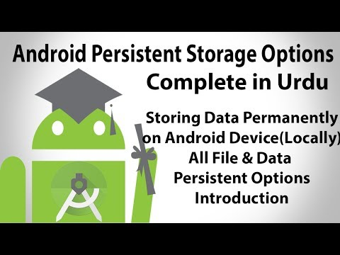 Android Persistent Storage Options In Urdu   Storing Data Permanently On Local Disk   U4Universe