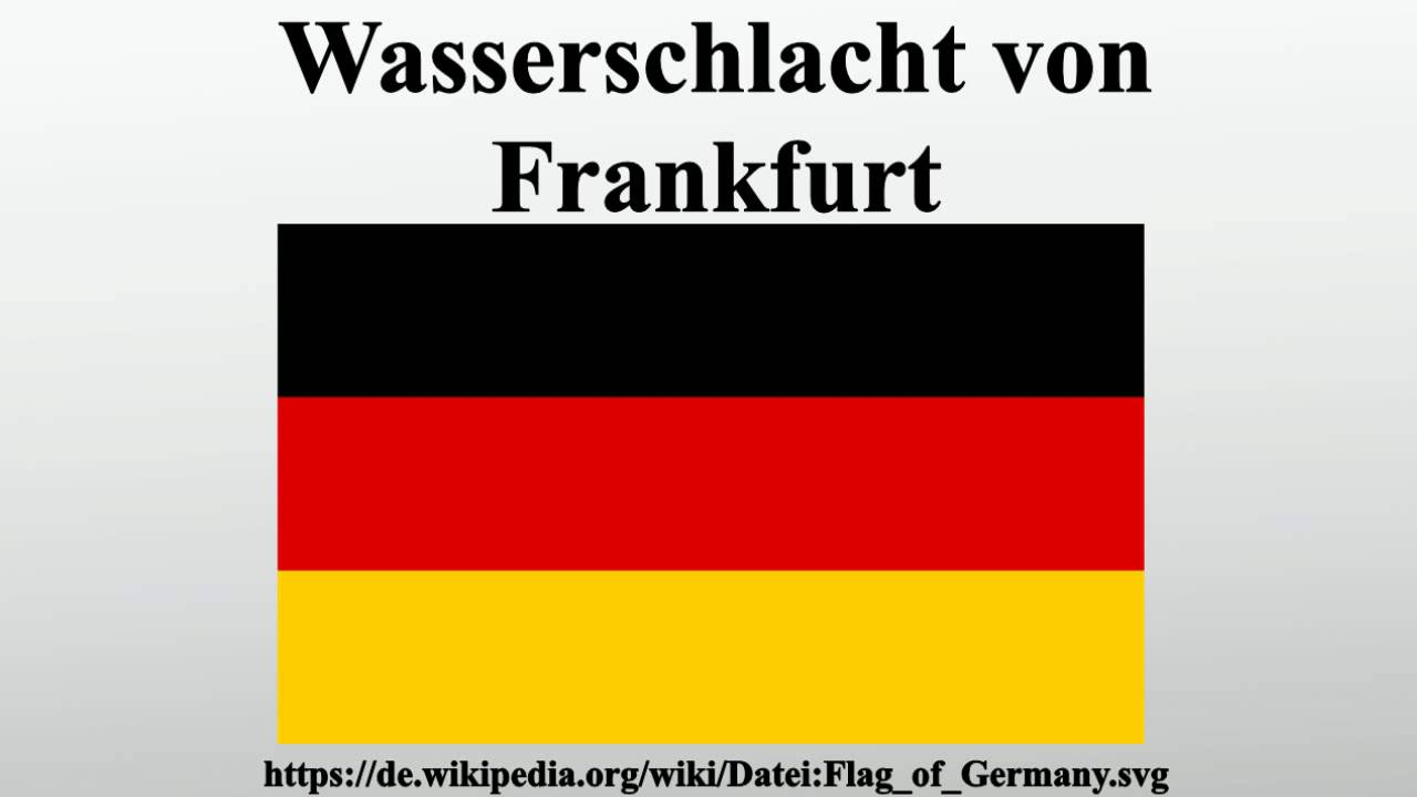 Wasserschlacht Von Frankfurt