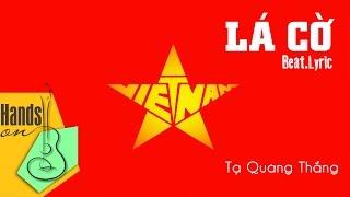 [ Beat - Lyric ] Lá cờ - Tạ Quang Thắng acoustic beat by Trịnh Gia Hưng
