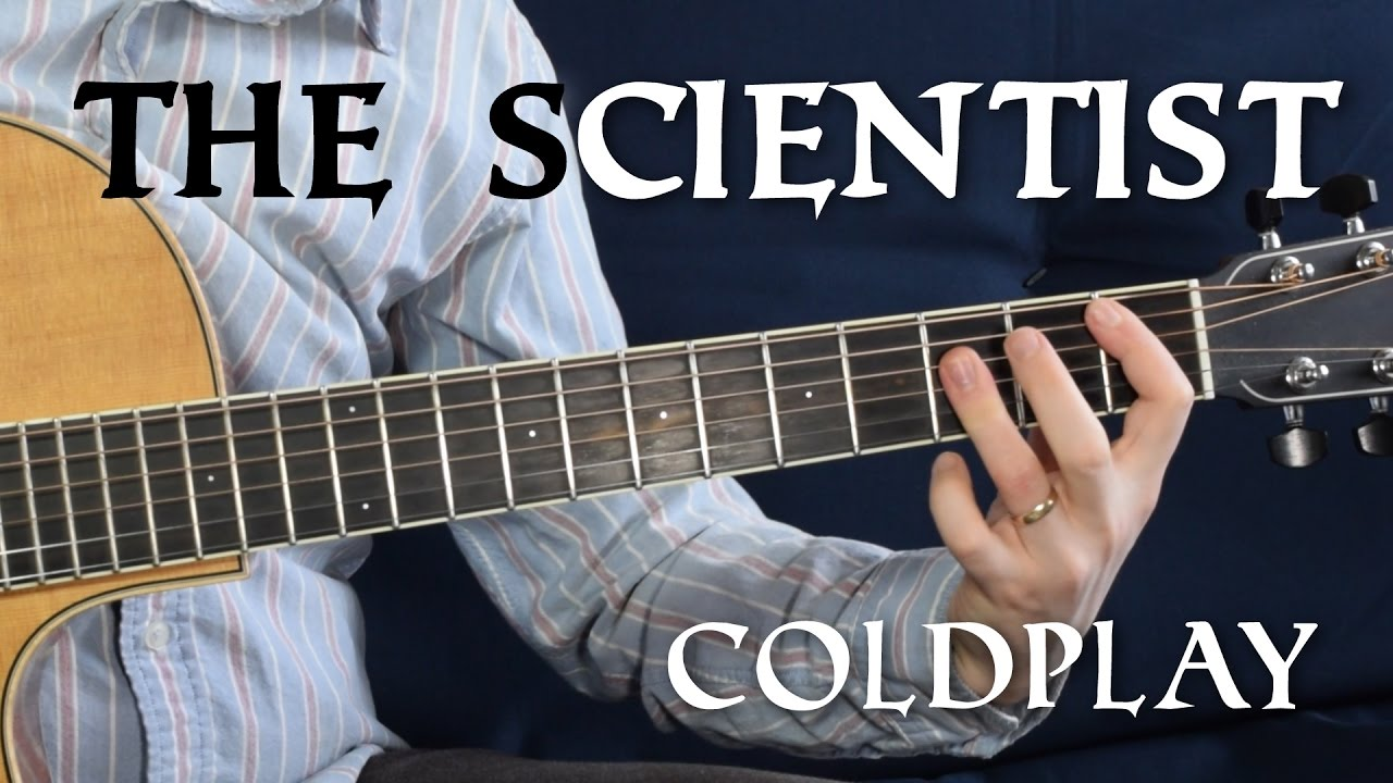 The Scientist Guitar Tutorial Coldplay No Capo Youtube