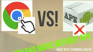 Download What?Download music WITHOUT APK!! try this easy way