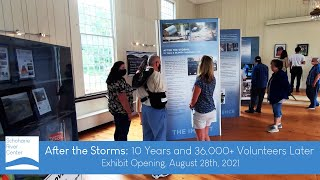 After the Storms: 10 Years and 36,000+ Volunteers Later - Exhibit Opening