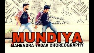 Mundiya | baagi 2 | tiger shroff | disha patani | dance choreography | by mahendra yadav| ahmad khan