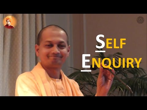 Swami Sarvapriyananda on ' Self Enquiry '