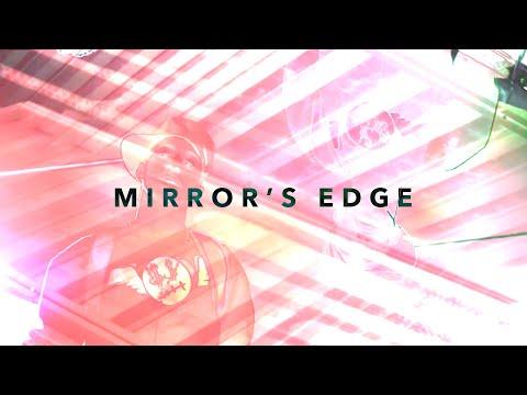 Клип XV - Mirrors Edge