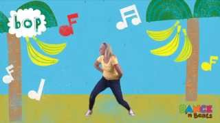Preschool Learn to Dance: Banana Boogie