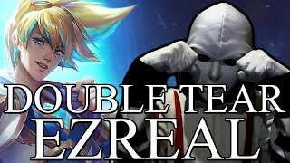 Double Tear Ezreal