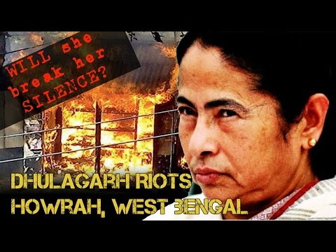 Dhulagarh riots - Bengal is burning