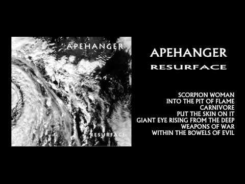Apehanger - Resurface - Full Album 2011