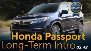 2020 Honda Passport | Long-Term Intro