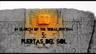 Jay Delacruz - In Search Of The Tribal Rhythm 5 : Puertas Del Sol | LATIN PERCUSSION AND RHYTHM