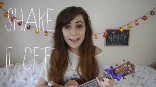 Taylor Swift - Shake It Off || Ukulele Cover!