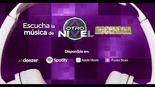 La música de A Otro Nivel - Ascensor llega a plataformas digitales
