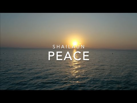 Shailaun - Peace (Official Lyric Video)