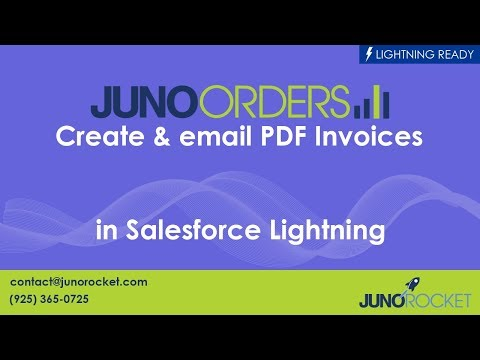 Create & Email PDF Invoices In Salesforce Lightning Using Juno Orders