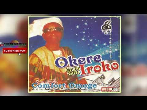 YORUBA MUSIC► Iya Afin Comfort Omoge - Okere Gun Ori Iroko (Album) || Ikale Music