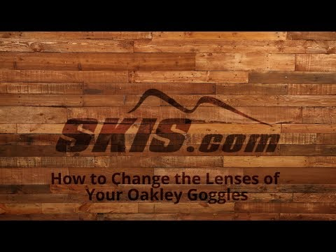 How to Change the Lenses of Your Oakley Goggles