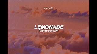 jeremy passion - lemonade | lyrics