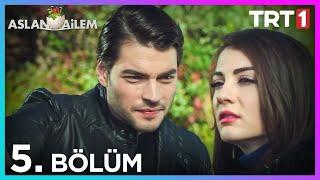 Aslan Ailem 5. Bölüm (Her Pazar 20:00'de TRT1'de)