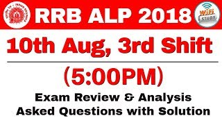 RRB ALP (10 Aug 2018, Shift-III) Exam Analysis & Asked Questions