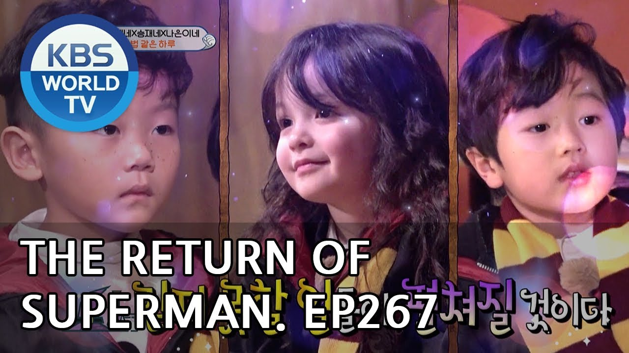 Download The Return of Superman | 슈퍼맨이 돌아왔다 - Ep.267: A Magical Day [ENG/IND/2019.03.10]