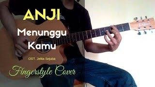 Download Lagu ANJI - MENUNGGU KAMU (OST. Jelita Sejuba) (djani ardana cover) Mp3