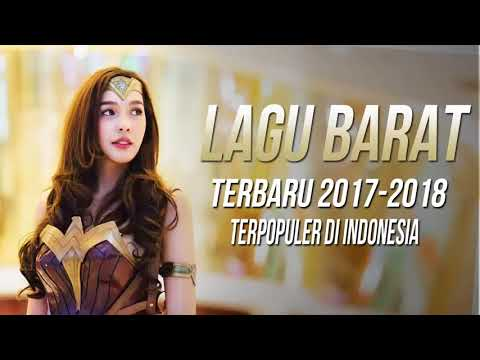 30 Popular New Songs Playlist Colection in Indonesia 2017 - 2018