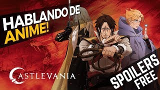 Castlevania, la serie de Netflix (SIN SPOILERS) - Hablando de Anime | Análisis y debate