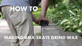 How To | Making Bmx/skate Grind Wax