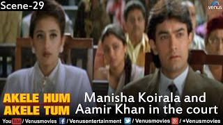Manisha Koirala and Aamir Khan in the Court (Akele Hum Akele Tum)