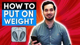 Gain Weight | H๐w To Gain Weight