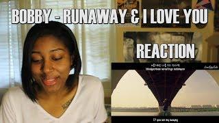 Video BOBBY - Runaway & I Love You Reaction download MP3, 3GP, MP4, WEBM, AVI, FLV Juli 2018