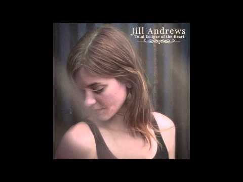 Jill Andrews - Total Eclipse of the Heart mp3 baixar